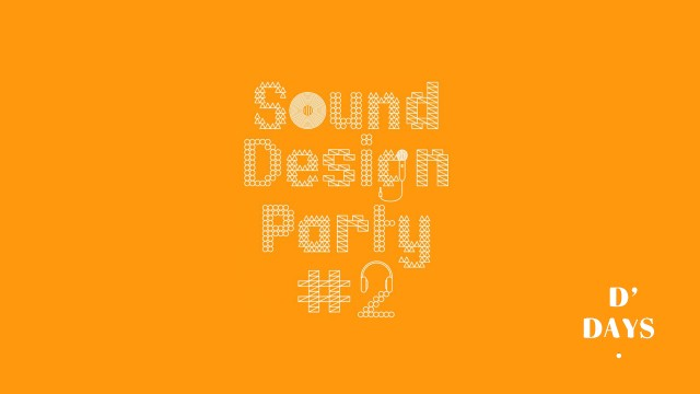 Sound Design Party #2