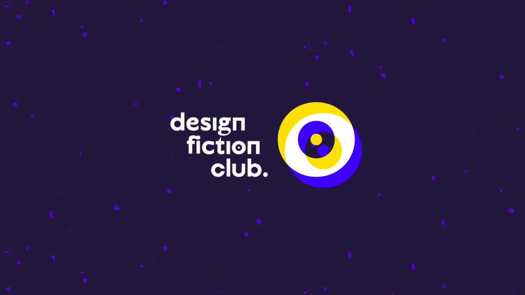 Design Fiction Club